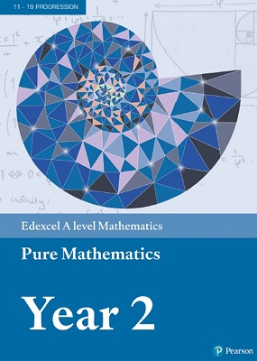 Edexcel A level Mathematics Pure Mathematics Year 2 Textbook | Harry Smith, Greg Attwood, Jack Barraclough, Ian | Pearson