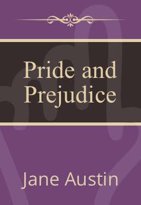 Pride and Prejudice   Jane Austen   Public Domain