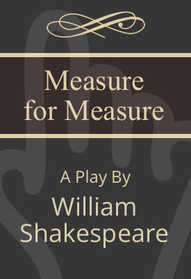 Measure for Measure | William Shakespeare | Public Domain