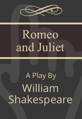 Romeo and Juliet | William Shakespeare | Public Domain