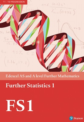 Edexcel AS and A level Further Mathematics Further Statistics 1 | Pearson Contributors | Pearson