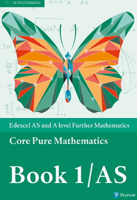 Edexcel AS and A level Further Mathematics Core Pure Mathematics 1/AS | Greg Attwood, Jack Barraclough, et al | Pearson
