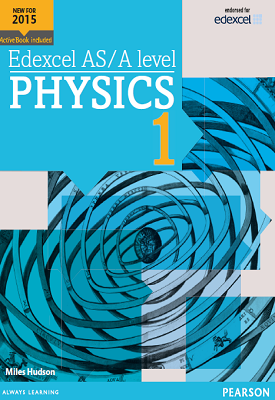 Edexcel AS/A level Physics Student Book 1 | Miles Hudson | Pearson