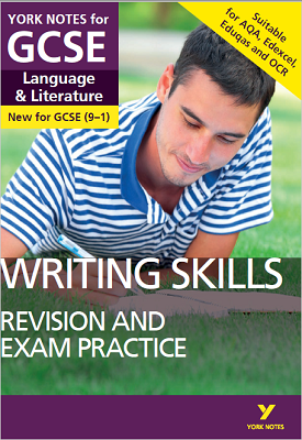 English Language and Literature Writing Skills Revision and Exam Practice: York Notes for GCSE 9-1 | Mike Gould | Pearson