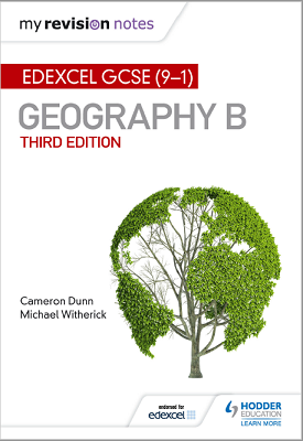My Revision Notes: Edexcel GCSE (9–1) Geography B | Cameron Dunn, Michael WItherick | Hodder