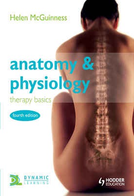 Anatomy and Physiology - therapy basics | Helen McGuinness | Hodder