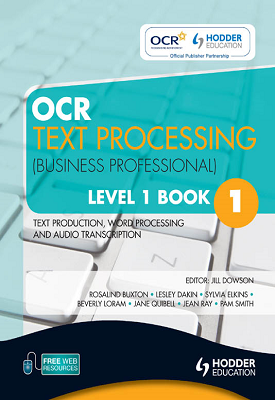 OCR Text Processing (Business Professional) Level 1 Book 1   Pam Smith, Beverly Loram, Et al   Hodder