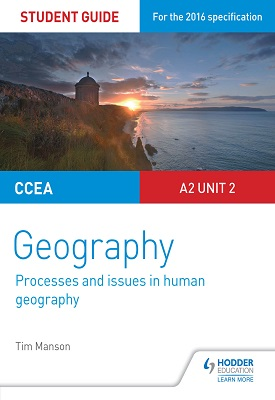 CCEA A-level Geography Student Guide 5: A2 Unit 2 | Tim Manson | Hodder