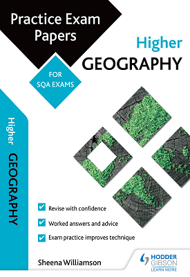Higher Geography: Practice Papers for SQA Exams | Sheena Williamson | Hodder