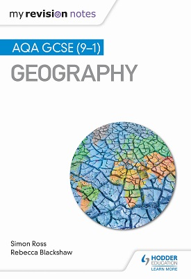 My Revision Notes: AQA GCSE (9–1) Geography | Simon Ross, Rebecca Blackshaw | Hodder