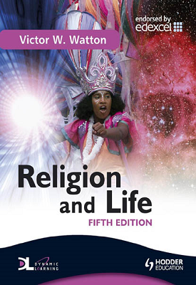 Religion and Life Fifth Edition | Victor W. Watton | Hodder