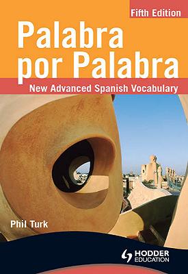 Palabra por Palabra Fifth Edition | Phil Turk | Hodder