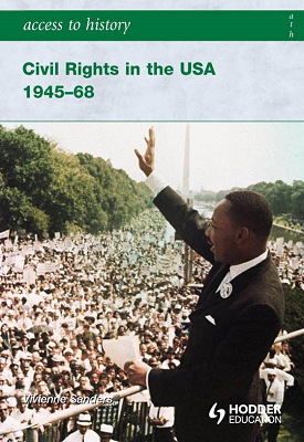 Access to History: Civil Rights in the USA 1945-68 | Vivienne Sanders | Hodder