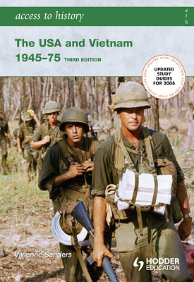 Access to History: The USA and Vietnam 1945-75 3rd Edition | Vivienne Sanders | Hodder