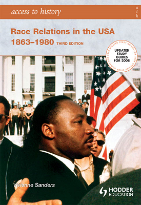 Access to History: Race Relations in the USA 1863-1980: Third edition | Vivienne Sanders | Hodder