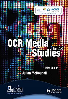 OCR Media Studies for AS Third Edition | Julian McDougall | Hodder