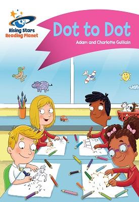 Reading Planet - Dot to Dot - Pink A: Comet Street Kids | Guillain Adam | Hodder