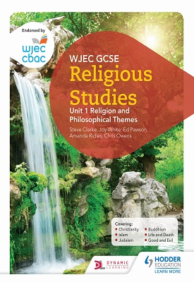WJEC GCSE Religious Studies: Unit 1 Religion and Philosophical Themes | Steve Clarke, Chris Owens, Et al | Hodder