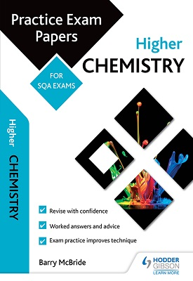 Higher Chemistry: Practice Papers for SQA Exams | Barry McBride | Hodder