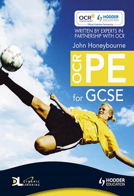 OCR PE for GCSE   John Honeybourne   Hodder