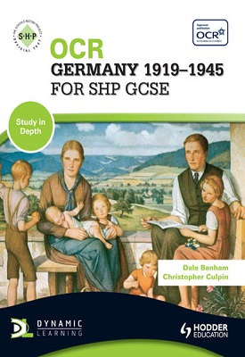 OCR Germany 1919-1945 for SHP GCSE | Christopher Culpin, Dale Banham | Hodder