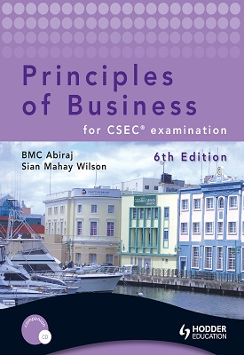 Principles of Business for CSEC examination | BMC Abiraj | Hodder