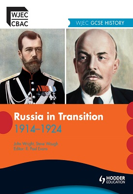 WJEC GCSE History: Russia in Transition 1905-1924 | Steve Waugh, John Wright | Hodder