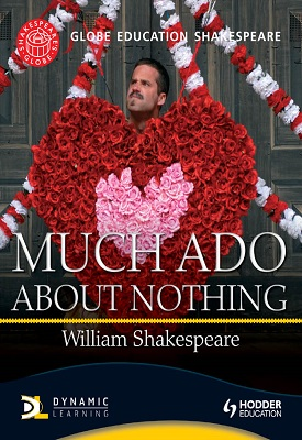 Globe Education Shakespeare: Much Ado About Nothing | Globe Education | Hodder