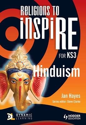 Religions to InspiRE for KS3: Hinduism Pupil's Book | Jan Hayes | Hodder