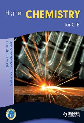 Higher Chemistry for CfE | Eric Allan, John Harris, John Anderson | Hodder