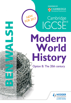 Cambridge IGCSE Modern World History | Ben Walsh, Michael Scott-Baumann | Hodder