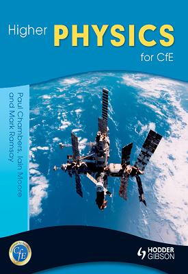Higher Physics for CfE | Paul Chambers, Mark Ramsay, Ian Moore | Hodder