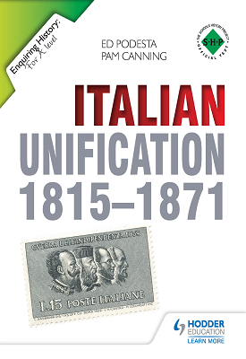 Enquiring History: Italian Unification 1815-1871 | Ed Podesta, Pam Canning | Hodder