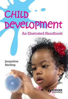Child Development: An Illustrated Handbook | Jacqueline Harding | Hodder