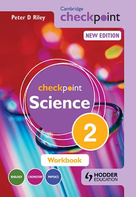 Cambridge Checkpoint Science Workbook 2 | Peter Riley | Hodder