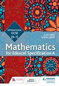 Edexcel International GCSE (9-1) Mathematics for Edexcel Specification A Student Book Third Edition