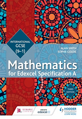 Edexcel International GCSE (9-1) Mathematics for Edexcel Specification A Student Book Third Edition | Alan Smith | Hodder