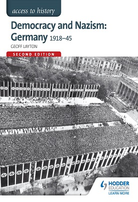 Access to History: Democracy and Nazism: Germany 1918-45 for AQA | Geoff Layton | Hodder