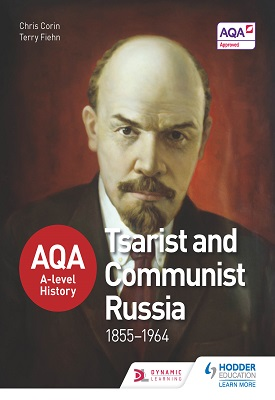 AQA A-level History: Tsarist and Communist Russia 1855-1964 | Robin Bunce, Peter Clements, Andrew Flint | Hodder