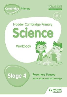 Hodder Cambridge Primary Science Workbook 4 | Rosemary Feasey | Hodder