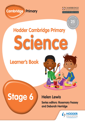 Hodder Cambridge Primary Science Learner's book 6 | Helen Lewis | Hodder