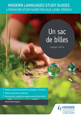 Modern Languages Study Guides: Un sac de billes | Karine Harrington | Hodder