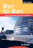 Wort fur Wort Fifth Edition: New Advanced German Vocabulary