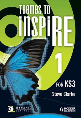 Themes to InspiRE for KS3 Pupil's Book 1 | Steve Clarke | Hodder