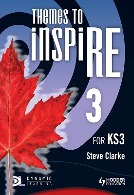 Themes to InspiRE for KS3 Pupil's Book 3   Steve Clarke   Hodder