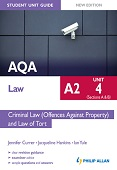 AQA A2 Law Student Unit Guide New Edition Unit 4 (Sections A & B) Criminal Law (Offences Against Pro