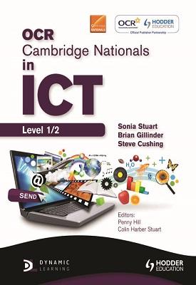 OCR Cambridge Nationals in ICT Student Book | Sonia Stuart | Hodder