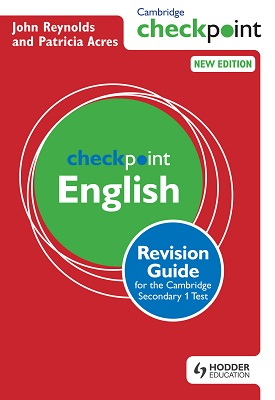 Cambridge Checkpoint English Revision Guide for the Cambridge Secondary 1 Test | John Reynolds, Patricia Acres | Hodder