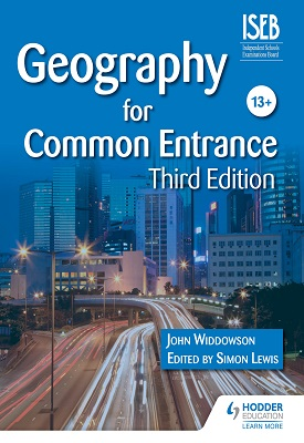 Geography for Common Entrance Third Edition | John WIddowson | Hodder