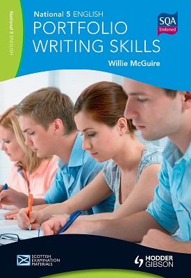 National 5 English: Portfolio Writing Skills | Willie McGuire | Hodder